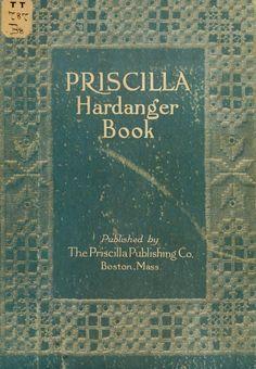 """Priscilla Hardanger Embroidery Book"", 1909."