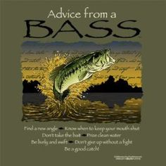 ADVICE FROM A BASS LARGE SHIRT $16.99   bass fishing clothes, bass fishing, bass fishing shirt