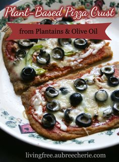Living Free | Plant-Based Pizza Crust, from Plantains