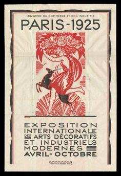 Paris 1925 [picture] : Exposition Internationale des Arts Décoratifs et Industriels Modernes : avril - octobre by Robert Bonfils, 1925 | Corning Museum of Glass