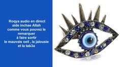 Roqya contre mauvais oeil , jalousie et tab3a live