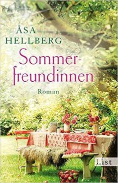 Sommerfreundinnen: Roman: Amazon.de: Åsa Hellberg, Sarah Houtermans: Bücher