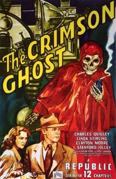 The Crimson Ghost a Republic serial | Cliffhanger Serials | Pinterest