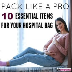 Here are the ten essential items EVERY pregnant woman needs to have in her hospital bag! #PregnancyTips