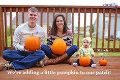 Pregnancy Announcement Ideas: We're adding a little pumpkin to our patch