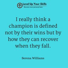 Develop the #Champion #Mindset - Serena Williams #Quote https://levelupyourskills.com/quotes/inspirational-quotes/