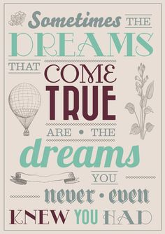 the best dream come true will sometimes surprise you!