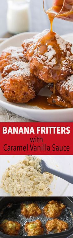 These banana fritters are crisp on the outside and tender on the inside, loaded with big chunks of caramelized banana and served with vanilla caramel sauce.