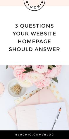 3 Questions Your Website Homepage Should Answer