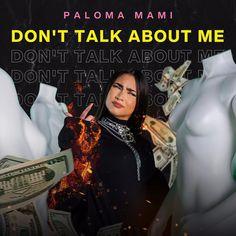 Paloma Mami - Don't Talk About Me (Official Video) Daddy Yankee, Kris Jenner, Kendall Jenner, Nicki Minaj, Camila Gallardo, Oki Doki, Kenzie Ziegler, Loren Gray, Trap