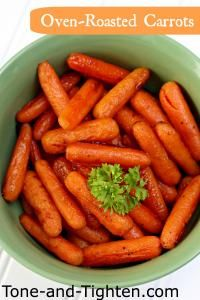 Oven Roasted Carrots from Tone and Tighten on MyRecipeMagic.com. A great healthy side that goes with any main dish!