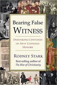 Rodney Stark (a non-Catholic), one of the most highly regarded sociologists of…