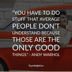 35 Unforgettable Andy Warhol Quotes and Philosophy In Life Andy Warhol Quotes, Hand Quotes, People Dont Understand, Artist Quotes, Painting Tips, Stuff To Do, Favorite Quotes, Philosophy, Quotations