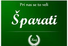 Uštediti o ahorrar, to save. Croatian Language, Candle