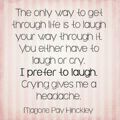 Getting through life with laughter by Marjorie Pay Hinckley