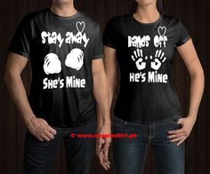 Newest Arrival  -  Stay Away She's Mine & Hands Off He's Mine Couple Shirts - See details:  http://www.coupleshirt.ph/product/stay-away-shes-mine-hands-off-hes-mine-couple-shirts/   #couple #CoupleShirts #TShirts