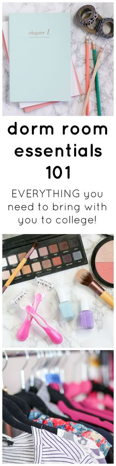 Dorm Room Essentials 101: A list of EVERYTHING you need to bring with you to college including office supplies, beauty products, clothing, and room supplies!