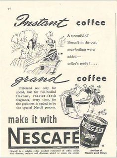 Do you have time for coffee if it's Nescafe!
