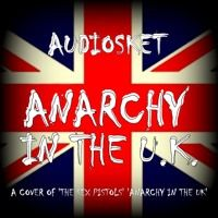 ANARCHY IN THE U.K. by AUDIOSKET on SoundCloud