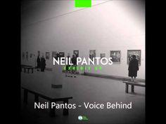 Neil Pantos Voice Behind (Original Mix) - YouTube
