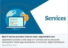 Best #IT_service providers #Chennai India at #AKGSInfotech https://bit.ly/2JsF2Fn  #web_portal #Mobileapps #Ecommerce #digital_marketing #3D #2D