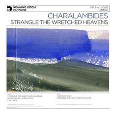 Strangle the Wretched Heavens [LP] - Vinyl