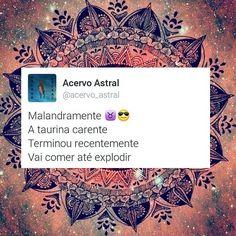 #astrologia #signos #taurina #taurino #signodetouro #touro #malandramente #ameninainocente #asafada #horóscopo