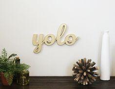 Yolo Sign