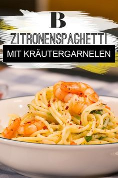 Lemon spaghetti with herb prawns. A fresh sauce made from lemons, garlic, rosemary and thyme with spaghetti and shrimp - if that's not a great pasta idea. A really refreshing and light spaghetti recipe! Lemon spaghetti with herb prawns Brigitte Hawaiian Garlic Shrimp, Spicy Garlic Shrimp, Shrimp And Asparagus, Shrimp Recipes, Sauce Recipes, Pasta Recipes, Fresco, Salsa Fresca, Lemon Spaghetti