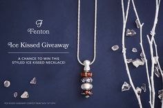 Have you entered this competition to win the Ice Kissed necklace from Fenton Glass Jewelry yet? If you refer friends you get more chances to win :) %{link}