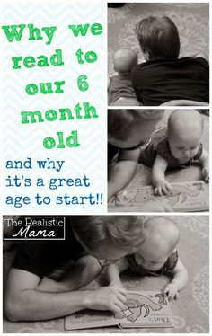 Why you should read to your 6 month old {and why it's a great age to start!} - The Realistic Mama