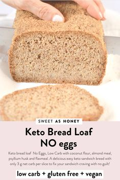 Keto bread loaf No Eggs, Low Carb with coconut flour, almond meal, psyllium husk and flaxmeal. A delicious easy keto sandwich bread with only g net carb per slice to fix your sandwich craving with no guilt! Eggs Low Carb, Low Carb Flour, Vegan Keto Recipes, Almond Recipes, Flour Recipes, Bread Recipes, Bread Recipe Without Eggs, Pain Keto, Coconut Flour Bread