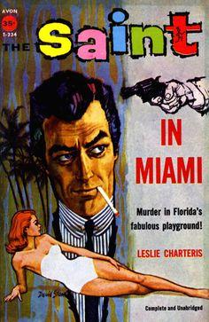 The Saint In Miami:     Avon Books, 1958  Cover Artist, David Stone
