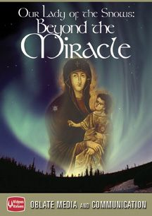 Our Lady of The Snows: Beyond The Miracle DVD $14.99