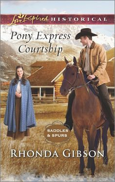 Rhonda Gibson - Pony Express Courtship / https://www.goodreads.com/book/show/26721570-pony-express-courtship?from_search=true&search_version=service