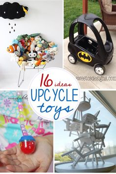 Don't throw out those old toys, recycle them into something new!