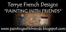 You have GOT to check out Terrye French and Her Paintin Friends!!
