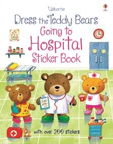 Dress the teddy bears going to hospital sticker book  - NEW FOR JULY 2016