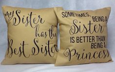 dfeea79a194 My  sister has the best sister! Wicked Stitches Gifts - Sisters Glitter  Pillow