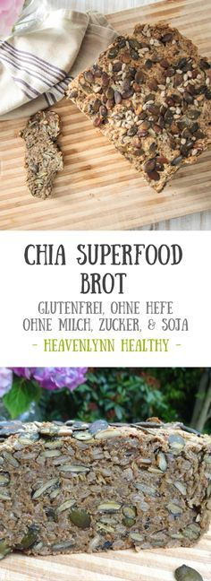 Chia Superfood Brot - ohne Milch, vegan, glutenfrei, ohne raffinierten Zucker