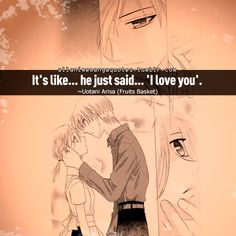 The source of Anime quotes & Manga quotes Fruits Basket Quotes, Fruits Basket Anime, Fb Quote, Animes To Watch, Anime Qoutes, Noragami, Beauty Quotes, Anime Style, My Love