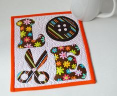 You're going to love LOVE Sewing Mug Rug Pattern by designer Lisa_Marie. Patchwork Quilting, Applique Quilts, Scraps Quilt, Mug Rug Patterns, Pdf Sewing Patterns, Quilt Patterns, Canvas Patterns, Small Quilts, Mini Quilts