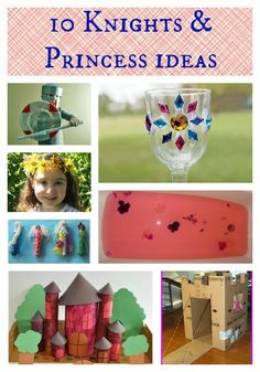 10 ideas for knights and princess play and fun