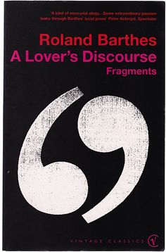 Roland Barthes, A Lover's Discourse: Fragments. to avoid getting hurt again, but will never let you enjoy the feeling.