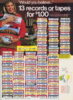 """""""Would you believe..."""" 13 Records or Tapes for $1.00 - till they hit you with 10 dollar ones that you were required to buy."""