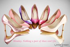Monday. Nothing a pair of shoes can't fix. #shoequotes #monday #shoes