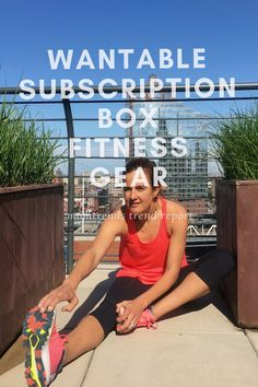 Subscription Workout Gear from Wantable Boxes | Fitness Gear | Workout Fashion |  MomTrends.com
