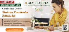 Hurry Up  Book your seat now  Certification Course Bariatric Coordinator Fellowship  Highlights # 3 Months Virtual Teaching # For Practicing Dietitians / Dietetics Graduates only # Internationally Renowned Faculty # Become a Versatile Bariatric Coordinator  www.obesitysurgeryindia.com headoperationsoby@geminstitute.in Up Book, Dietitian, 3 Months, A Team, Gem, Highlights, How To Become, Coding, Teaching