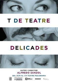T DE TEATRE - DELICADES