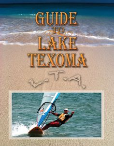 The Official Map and Guide to Lake Texoma between Texas and Oklahoma
